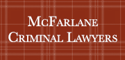 McFarlane Criminal Lawyers